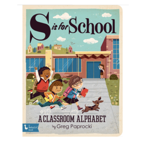 Gibbs Smith Board Book | S Is For School
