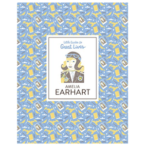 Chronicle Books Book | Little Guides | Earhart