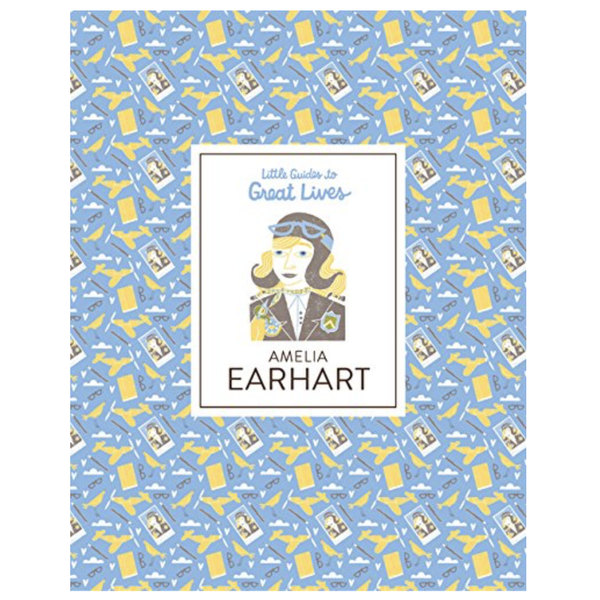 Chronicle Books Book | Little Guides To Great Lives | Earhart