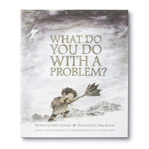 Compendium Book | What Do You Do With A Problem?