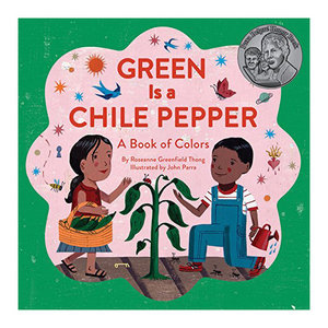 Chronicle Books Book | Spanish | Green Is A Chile Pepper