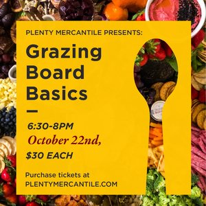 PLENTY Grazing Board Basics  [Oct 22]
