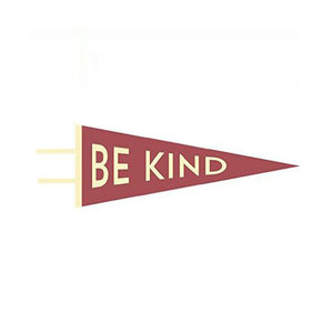 Gibbs Smith Pennant | Be Kind