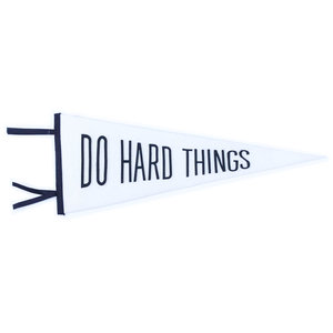 Gibbs Smith Pennant | Do Hard Things