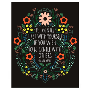 GINGIBER Art Print|8x10|Be Gentle With Yourself