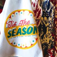 Plenty Made Tea Towel | Tis The Season