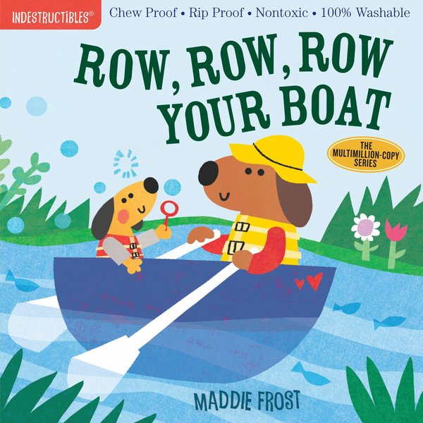 Workman Publishing Book | Indestructibles | Row Your Boat