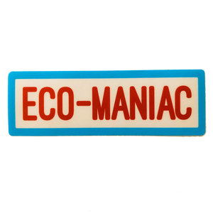 Stickers Northwest Sticker | Say: Eco-Maniac