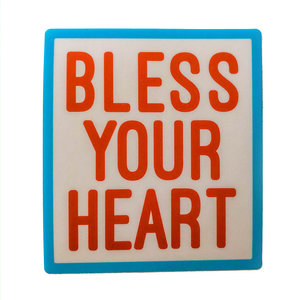 Stickers Northwest Sticker | Say: Bless Your Heart