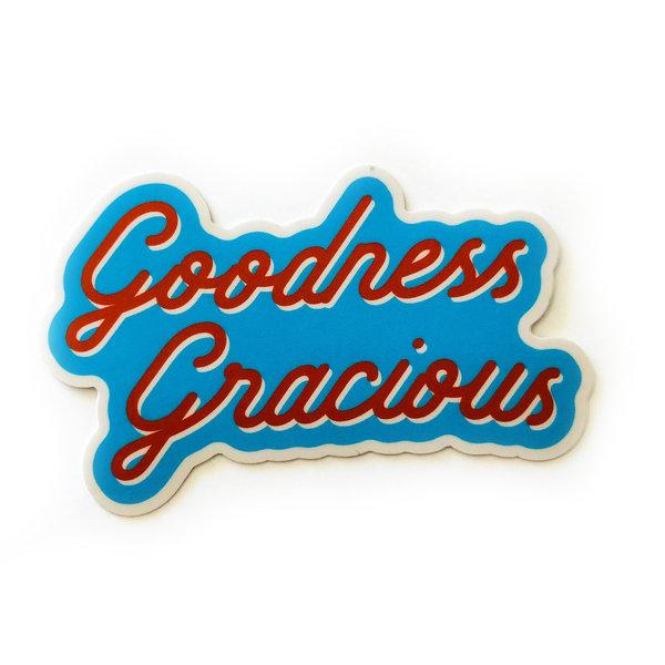 Stickers Northwest Sticker | Say: Goodness Gracious