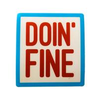 Stickers Northwest Sticker | Say: Doin' Fine