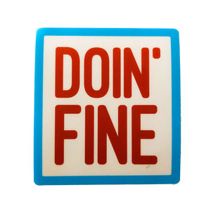 Stickers Northwest Sticker | Say: Doin' Fine