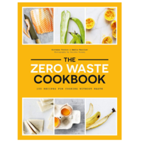 Chronicle Books Book | Zero Waste Cookbook
