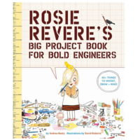 Abrams Books Book | Big Project | Rosie Revere's Engineers