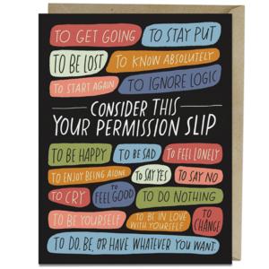 Emily McDowell Card | Permission Slip