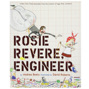 Abrams Books Book | Rosie Revere | Engineer
