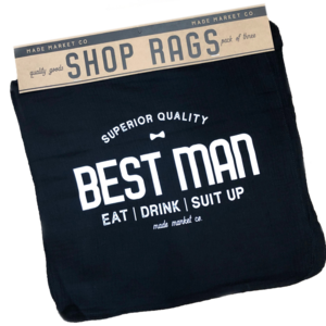 Made Market Shop Rag | Best Man