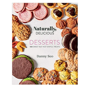 Gibbs Smith Book | Naturally Delicious Desserts