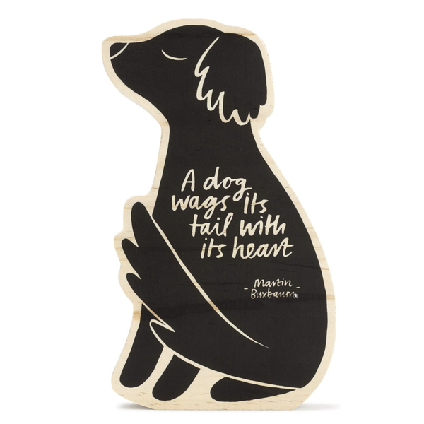 Wood Sign   Small   A Dog Wags its Tail
