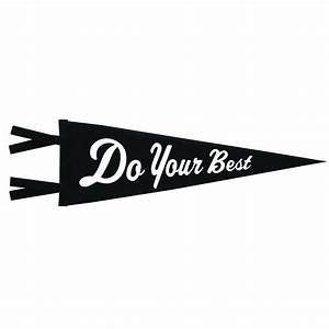 THREE potato FOUR Pennant | Do Your Best | Black/White