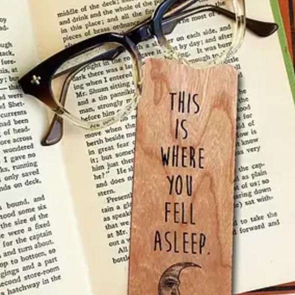 Wooden Bookmark | Fell Asleep