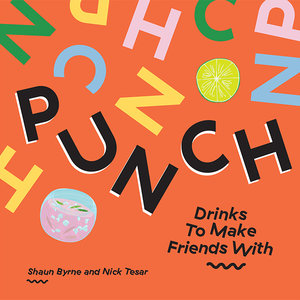 Chronicle Books Book | Punch - Drinks to Make with Friends