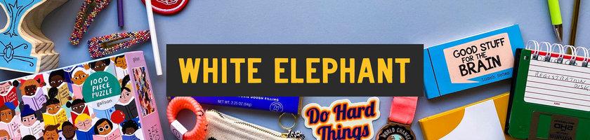 ☑White Elephant