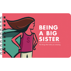 Papersalt Book | Being a Big Sister