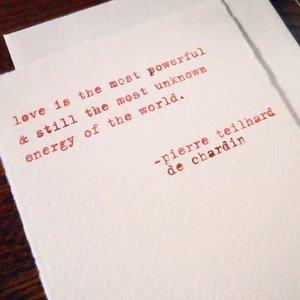 Favorite Design Card | De Chardin Love Quote
