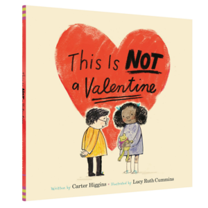 Chronicle Books Book | This Is Not a Valentine