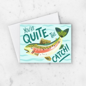 Card | Quite the Catch