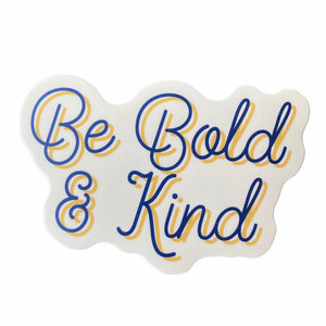 Stickers Northwest Sticker | Be Bold and Kind