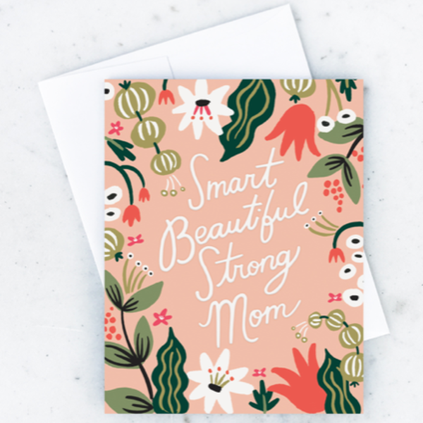 Card | Smart Beautiful Strong Mom