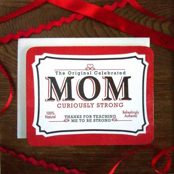 a. favorite design Card   Curiously Strong Mom