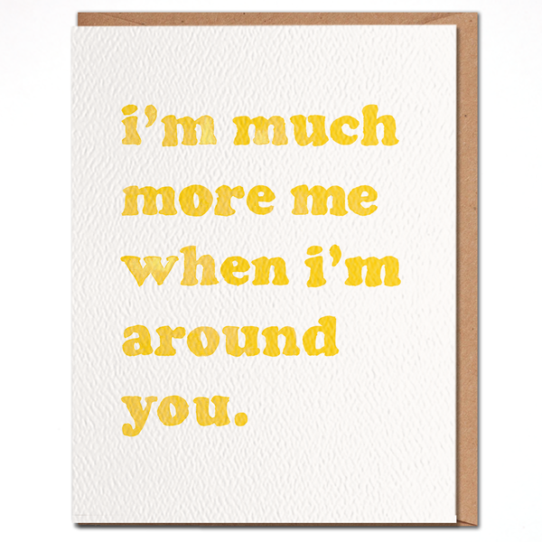 Card | More Me Around You