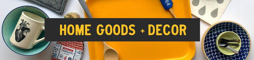 ○Home Goods + Decor