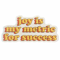 Stickers Northwest Sticker | Joy Is my Metric for Success