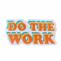 Stickers Northwest Sticker | Do the Work