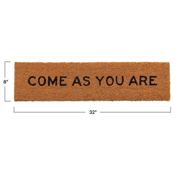 """Creative Co-Op Doormat   Come as You Are   32 x 8"""""""