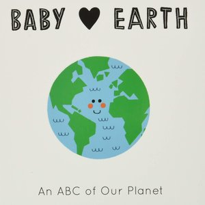 Quarto USA Board Book | Baby Loves Earth