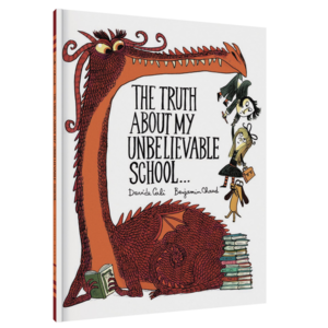 Chronicle Books Book|Truth About My Unbelievable School