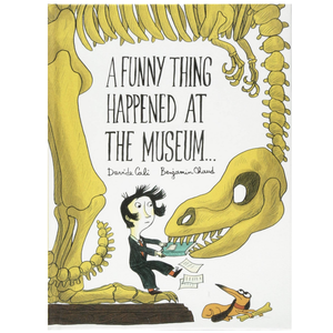Chronicle Books Book | Funny Thing Happened at the Museum