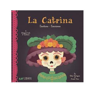 Gibbs Smith Board Book | Bilingual | La Catrina: Emotions-Emociones
