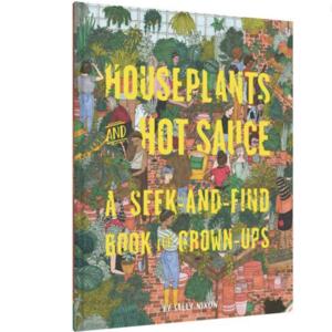 Chronicle Books Book   Seek & Find for Grown-ups   Houseplants & Hot Sauce