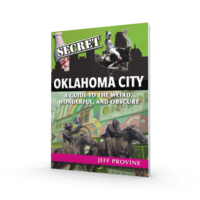 Reedy Press Book | Secret Oklahoma City: A Guide to the Weird, Wonderful, and Obscure