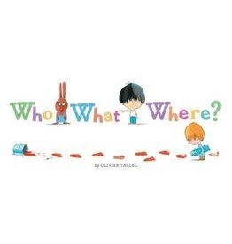 Chronicle Books Who What Where? by Olivier Tallec