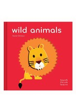 Chronicle Books Touch Think Learn-Wild Animals-by Xavier Deneux