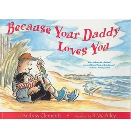 Ingram Ingram, Because Your Daddy Loves You, Andrew Clements