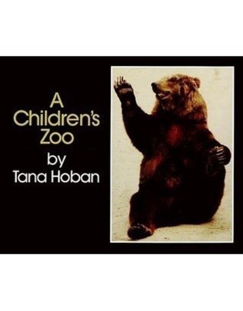 A Children?s Zoo by Tana Hoban