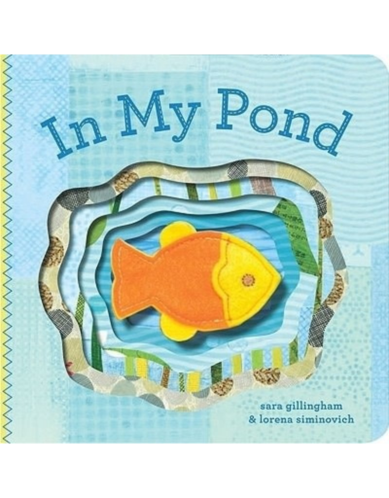 Chronicle Books In My Pond by Sara Gillingham